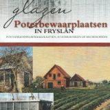 Boek: geschiedenis van de glazen poterbewaarplaatsen