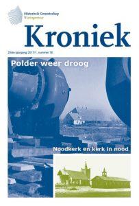 2017, Historisch Genootschap Wieringermeer, Kroniek 76 thema Wederopbouw en noodvoorzieningen
