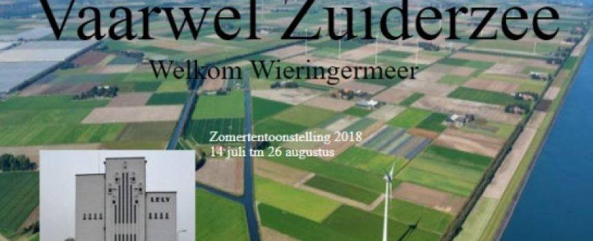 Vaarwel Zuiderzee, welkom Wieringermeer. Bezoek de zomertentoonstelling Aartswoud